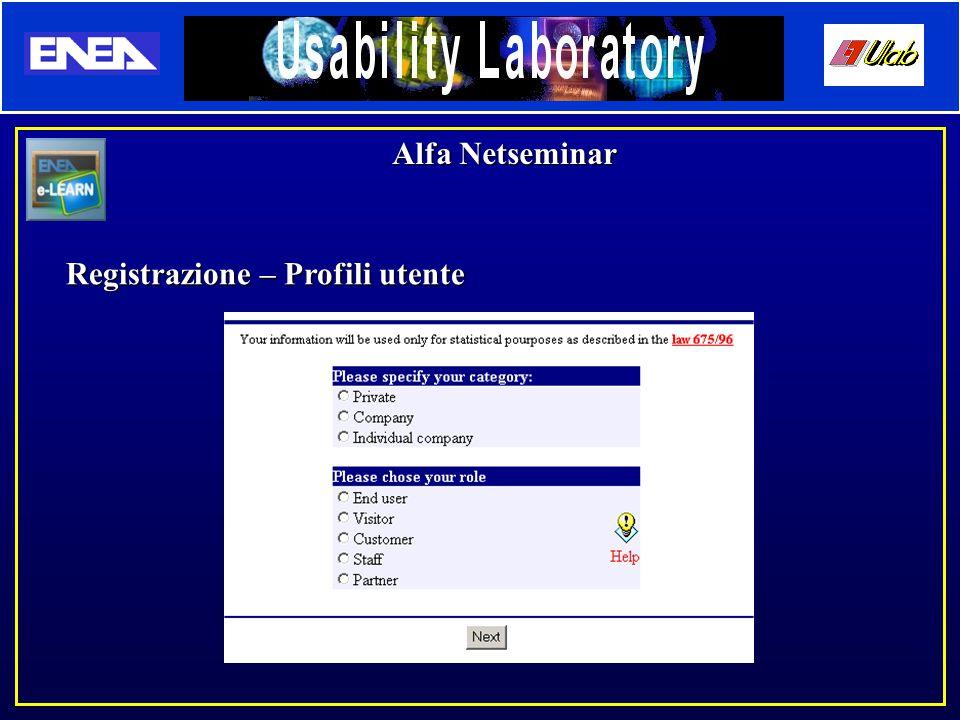 Alfa Netseminar Registrazione – Profili utente