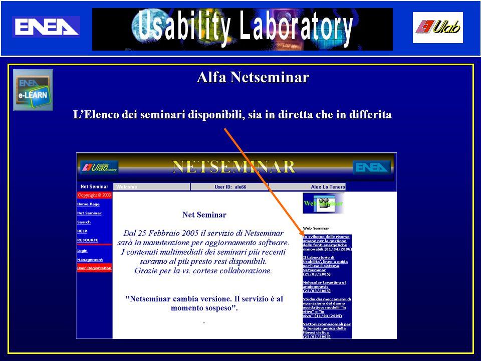 Alfa Netseminar L'Elenco dei seminari disponibili, sia in diretta che in differita