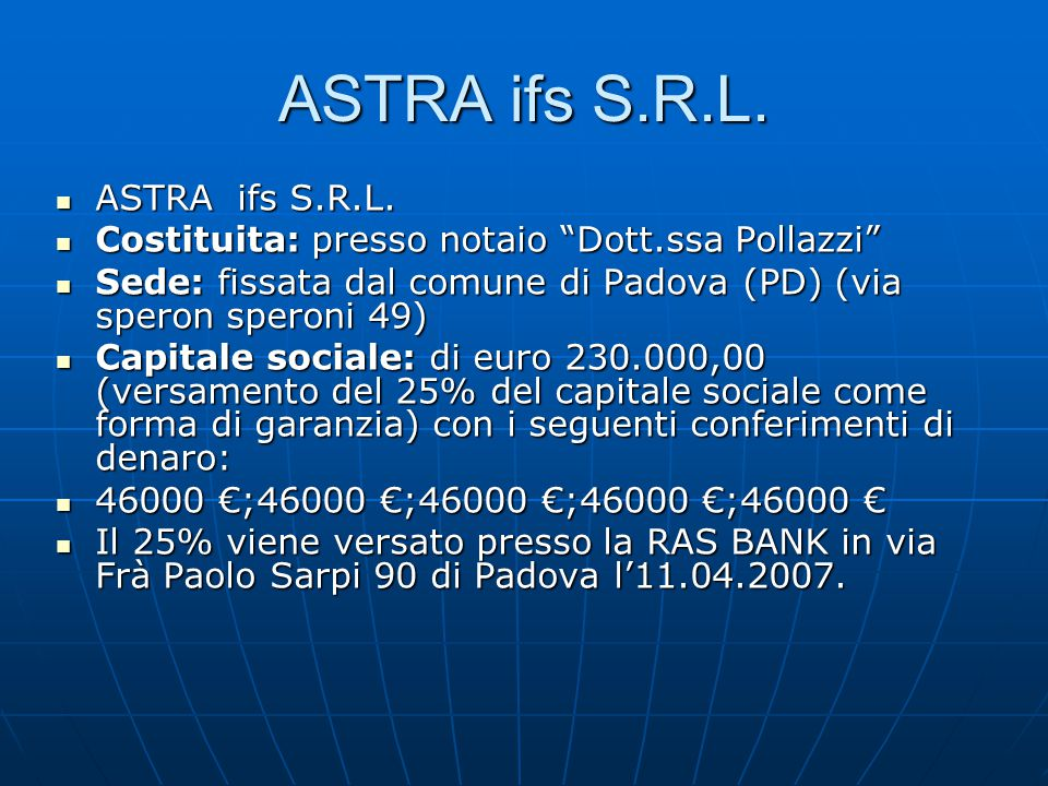 ASTRA ifs S.R.L. ASTRA ifs S.R.L. ASTRA ifs S.R.L.