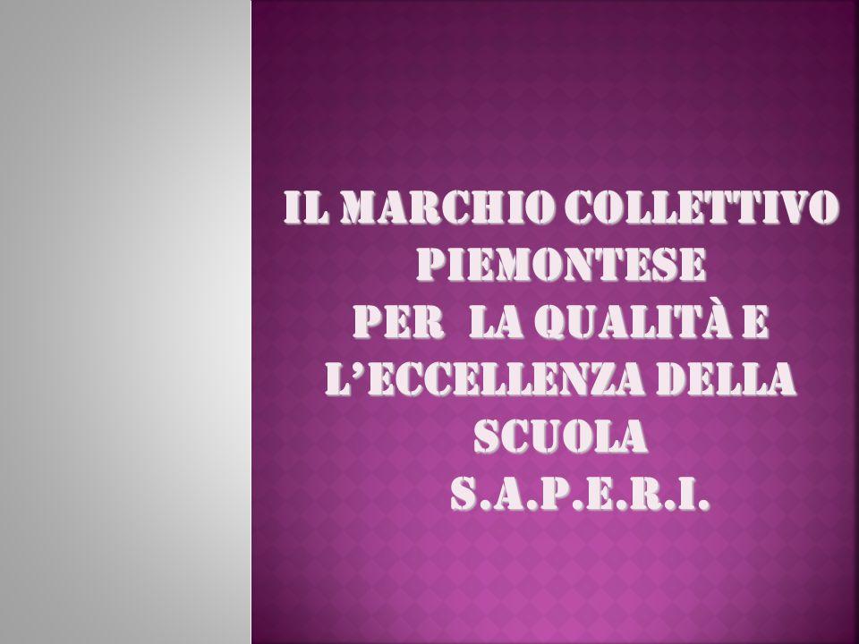 Il Marchio Collettivo Piemontese per la Qualità e l'Eccellenza della scuola S.A.P.E.R.I.