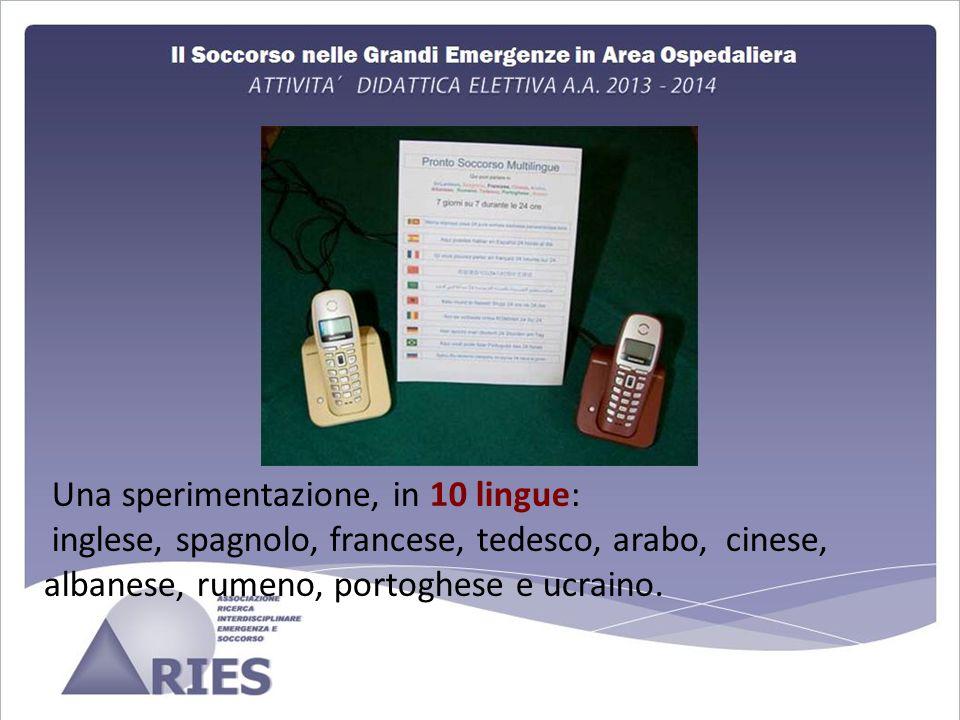 Una sperimentazione, in 10 lingue: inglese, spagnolo, francese, tedesco, arabo, cinese, albanese, rumeno, portoghese e ucraino.