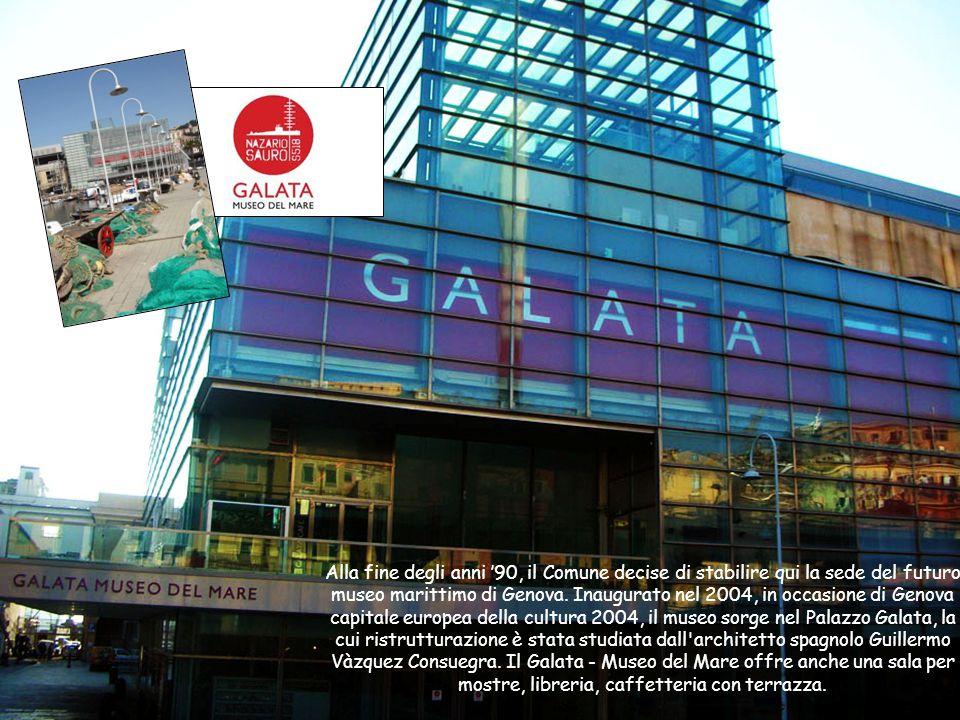 Alla fine degli anni '90, il Comune decise di stabilire qui la sede del futuro museo marittimo di Genova. Inaugurato nel 2004, in occasione di Genova