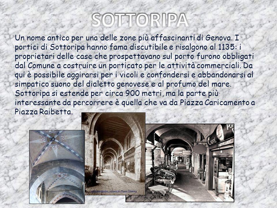 Un nome antico per una delle zone più affascinanti di Genova. I portici di Sottoripa hanno fama discutibile e risalgono al 1135: i proprietari delle c