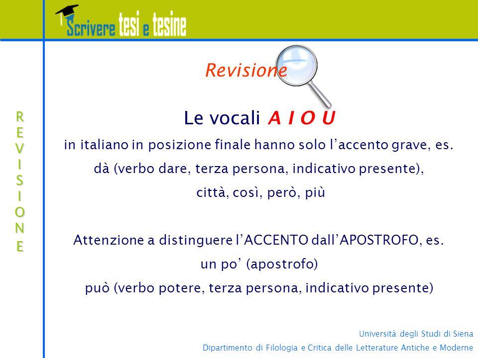 Università degli Studi di Siena Dipartimento di Filologia e Critica delle Letterature Antiche e Moderne REVISIONEREVISIONEREVISIONEREVISIONE Revisione