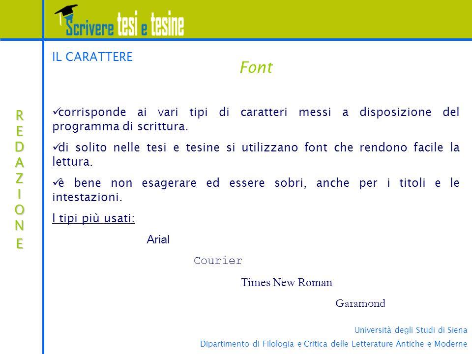 Università degli Studi di Siena Dipartimento di Filologia e Critica delle Letterature Antiche e Moderne Font REDAZIONEREDAZIONEREDAZIONEREDAZIONE IL C