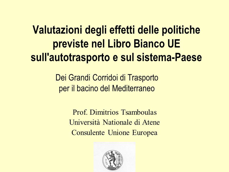 Valutazioni degli effetti delle politiche previste nel Libro Bianco UE sull autotrasporto e sul sistema-Paese Prof.