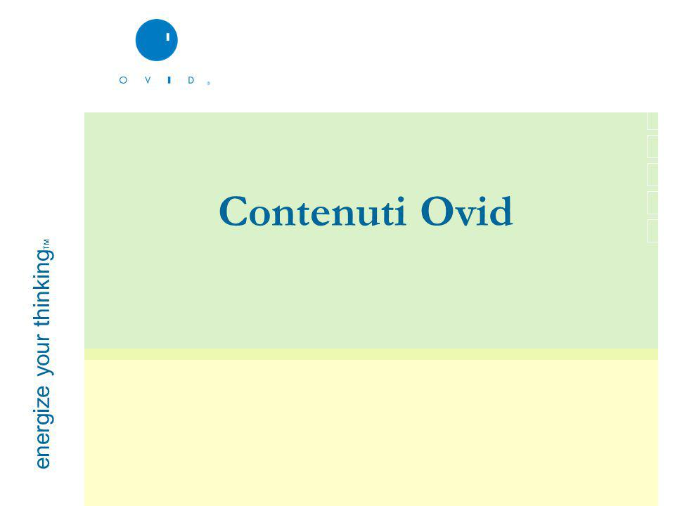 energize your thinking TM Contenuti Ovid