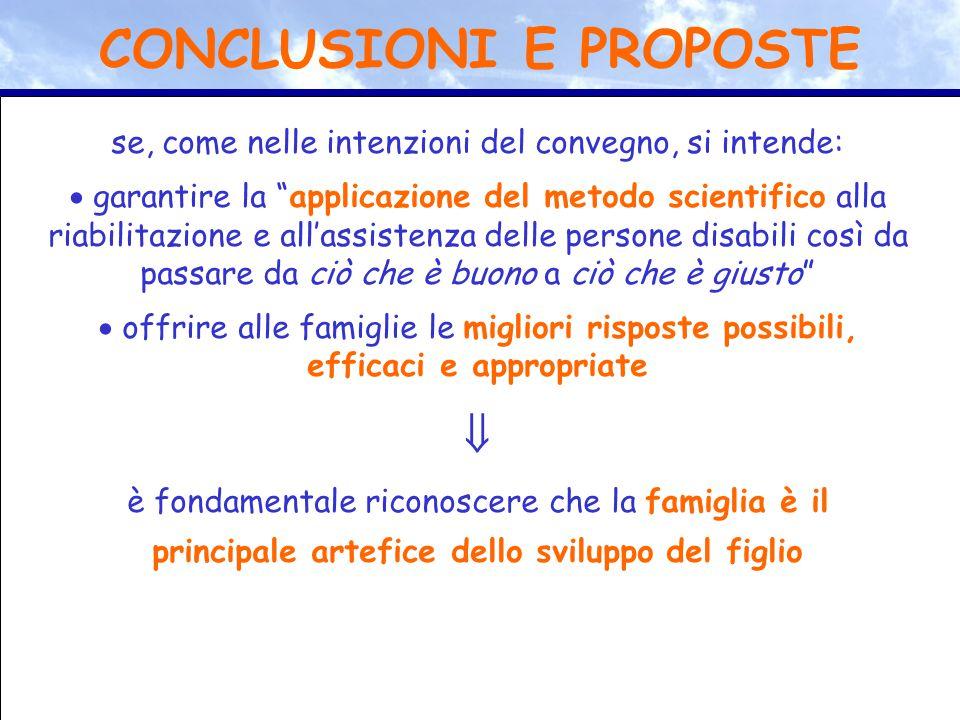 """se, come nelle intenzioni del convegno, si intende:  garantire la """"applicazione del metodo scientifico alla riabilitazione e all'assistenza delle per"""