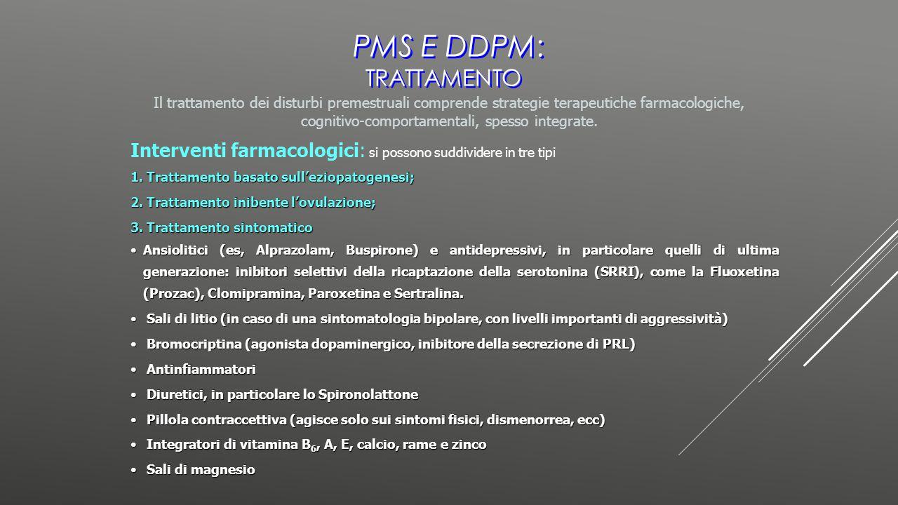 Il trattamento dei disturbi premestruali comprende strategie terapeutiche farmacologiche, cognitivo-comportamentali, spesso integrate. Interventi farm