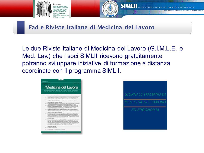 Fad e Riviste italiane di Medicina del Lavoro Alfonso Cristaudo Le due Riviste italiane di Medicina del Lavoro (G.I.M.L.E.