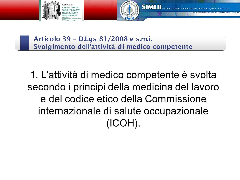 Articolo 39 – D.Lgs 81/2008 e s.m.i.