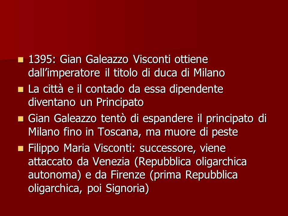 1395: Gian Galeazzo Visconti ottiene dall'imperatore il titolo di duca di Milano 1395: Gian Galeazzo Visconti ottiene dall'imperatore il titolo di duc