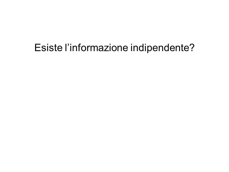 Esiste l'informazione indipendente?