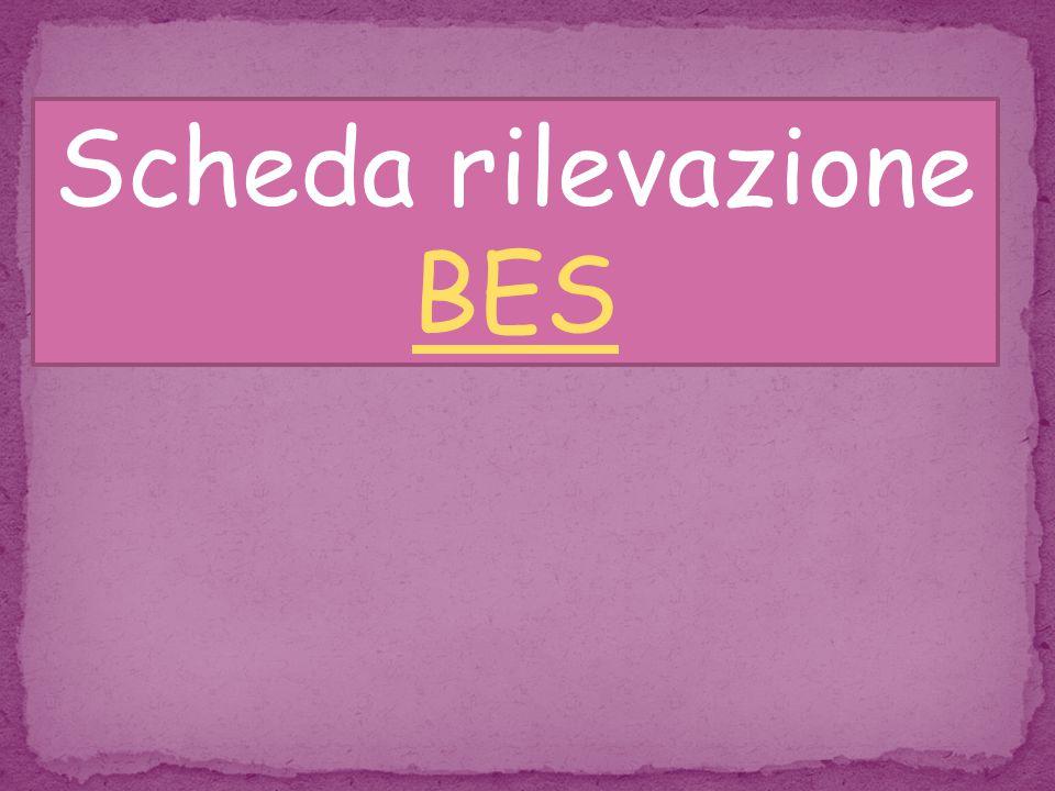 Scheda rilevazione BES BES