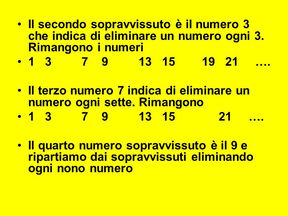Il secondo sopravvissuto è il numero 3 che indica di eliminare un numero ogni 3.