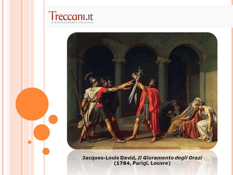 Jacques-Louis David, Il Giuramento degli Orazi (1784, Parigi, Louvre)