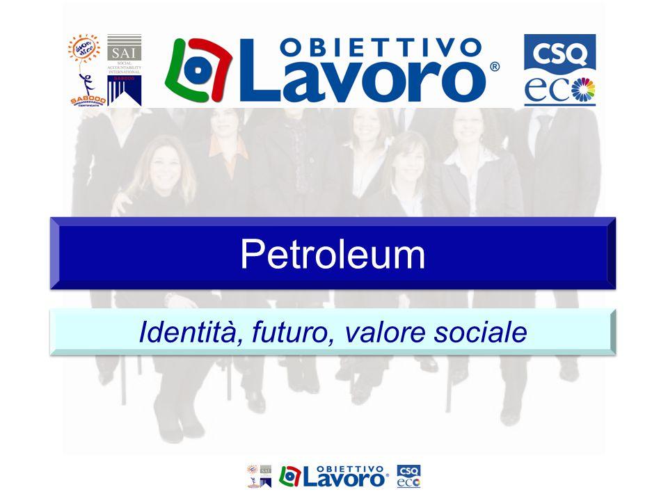 Petroleum Identità, futuro, valore sociale