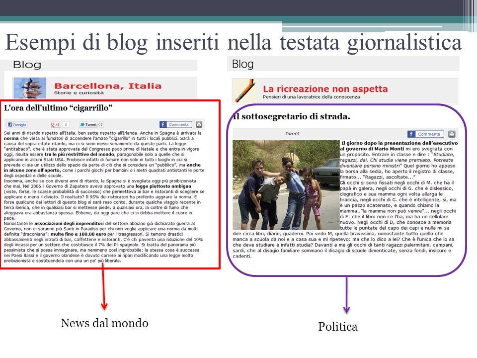 Esempi di blog inseriti nella testata giornalistica News dal mondo Politica