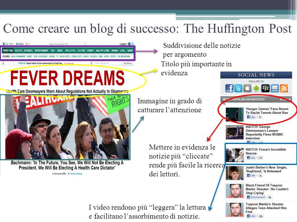Suddivisione delle notizie per argomento Titolo più importante in evidenza Immagine in grado di catturare l'attenzione Mettere in evidenza le notizie