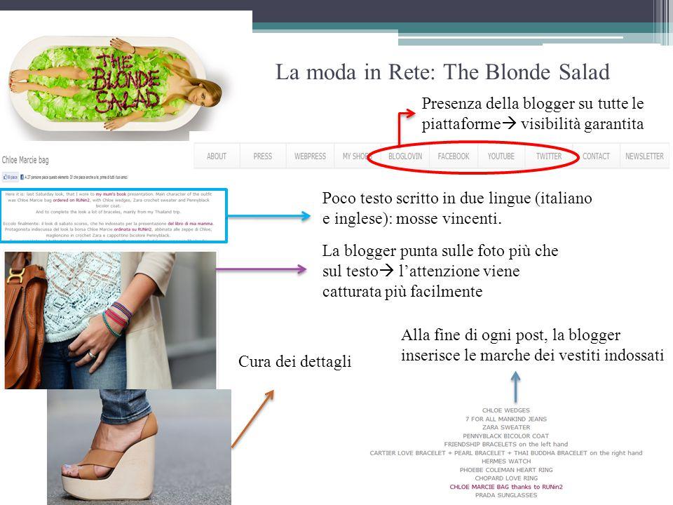 La moda in Rete: The Blonde Salad Presenza della blogger su tutte le piattaforme  visibilità garantita La blogger punta sulle foto più che sul testo