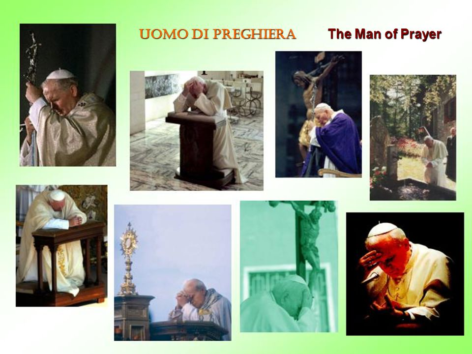 Uomo di preghiera The Man of Prayer