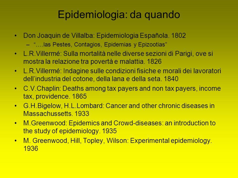 """Epidemiologia: da quando Don Joaquin de Villalba: Epidemiologia Española. 1802 –""""….las Pestes, Contagios, Epidemias y Epizootias"""" L.R.Villermé: Sulla"""