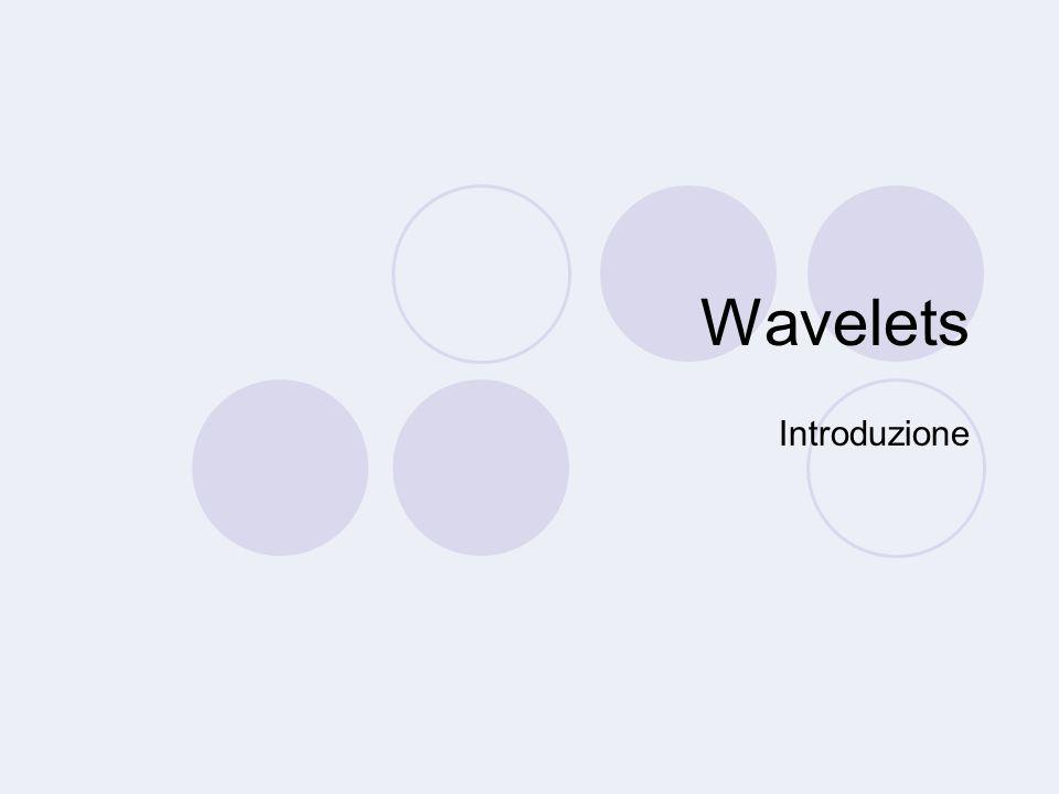Wavelets Introduzione