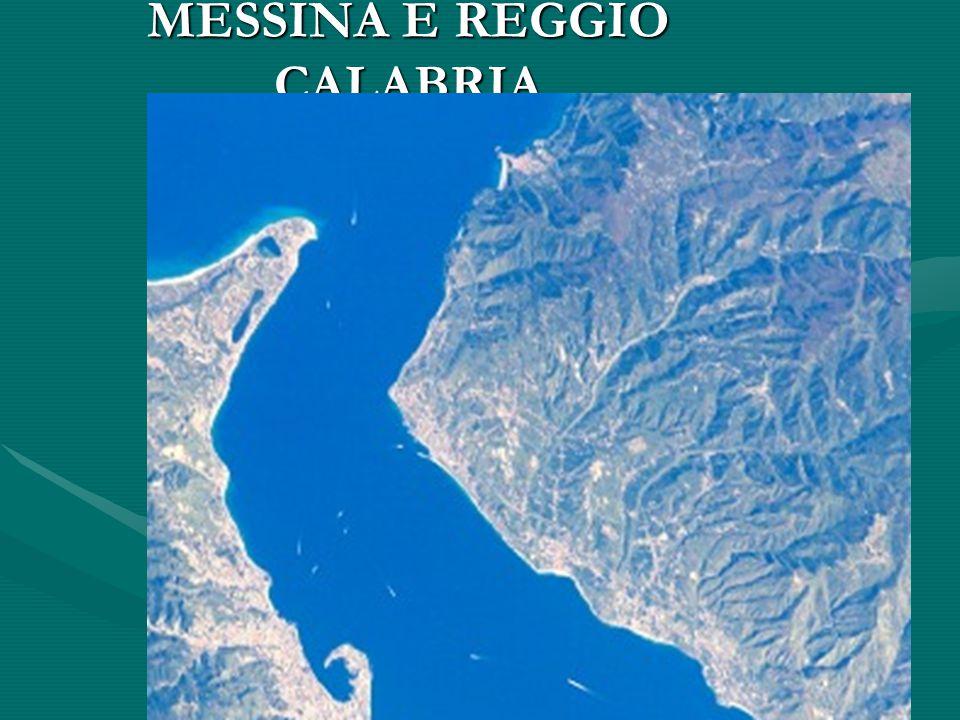 MESSINA E REGGIO CALABRIA