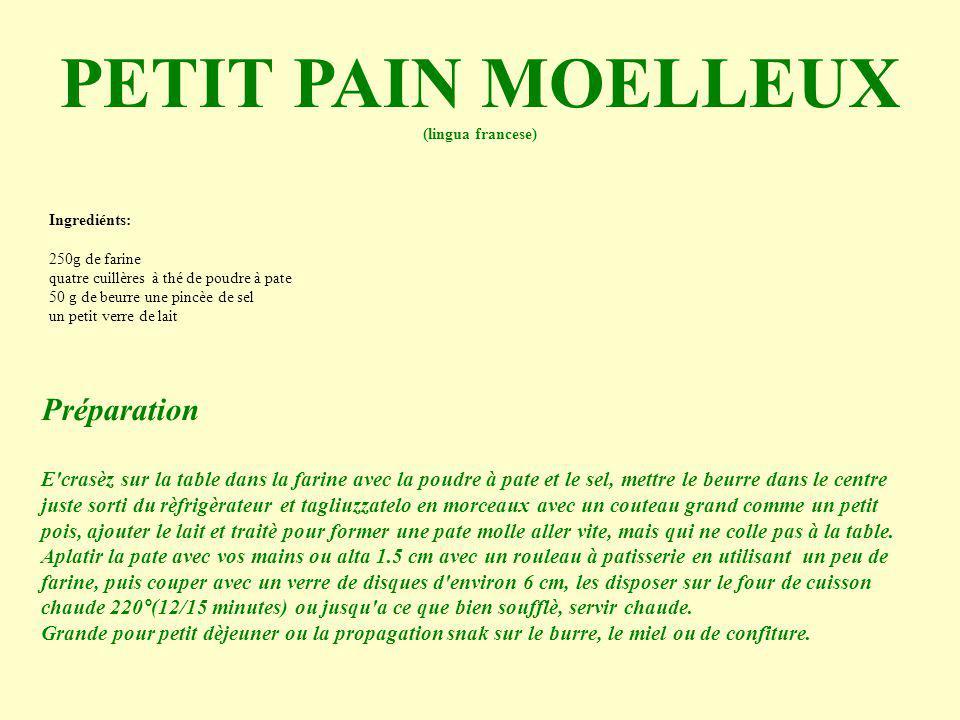 Ingrediénts: 250g de farine quatre cuillères à thé de poudre à pate 50 g de beurre une pincèe de sel un petit verre de lait PETIT PAIN MOELLEUX (lingu