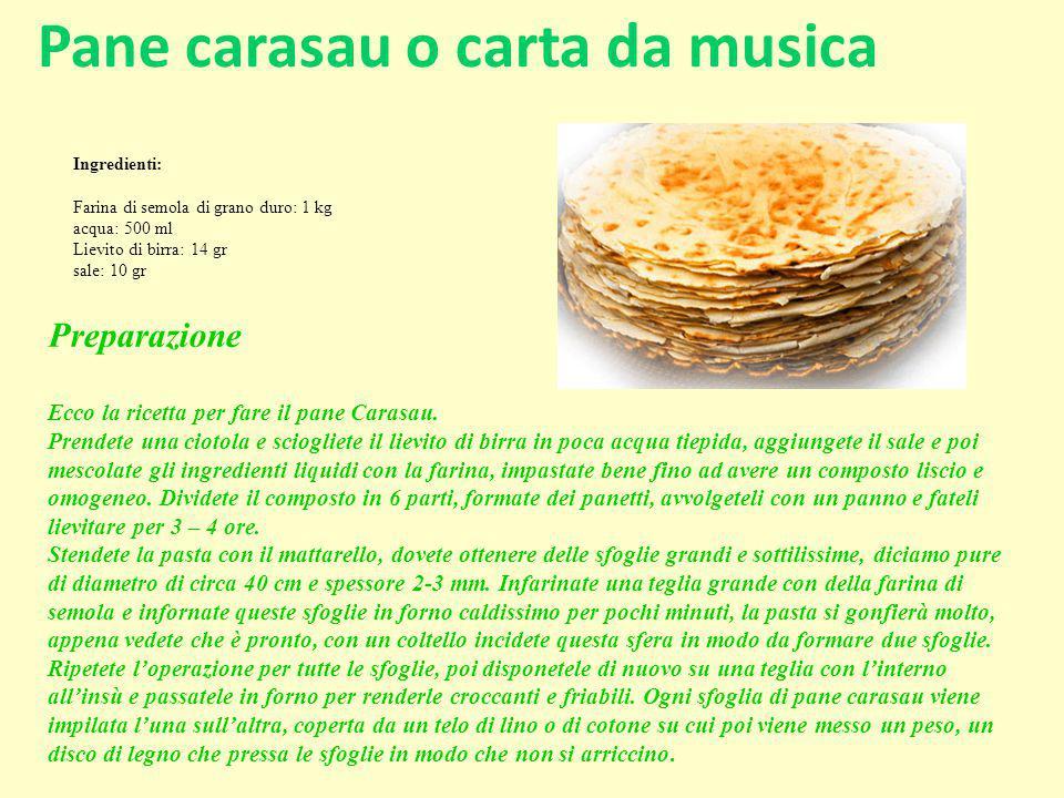 Pane carasau o carta da musica Preparazione Ecco la ricetta per fare il pane Carasau. Prendete una ciotola e sciogliete il lievito di birra in poca ac