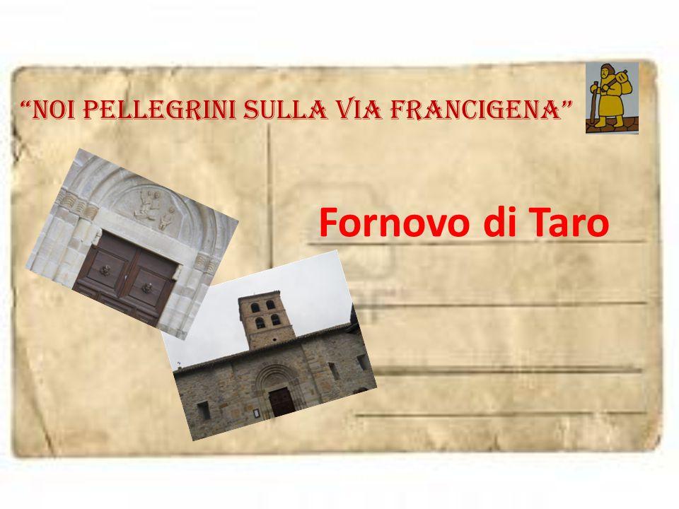 """""""noi pellegrini sulla via francigena"""" Fornovo di Taro"""
