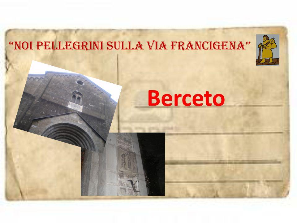 """noi pellegrini sulla via francigena"" Berceto"