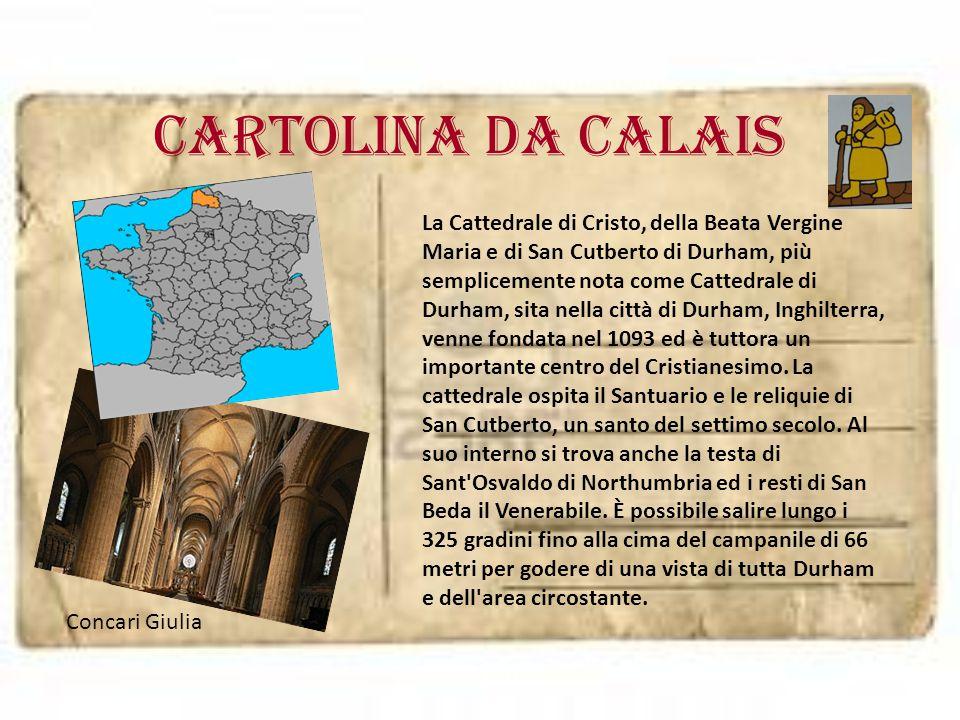 Cartolina da calais Concari Giulia La Cattedrale di Cristo, della Beata Vergine Maria e di San Cutberto di Durham, più semplicemente nota come Cattedr