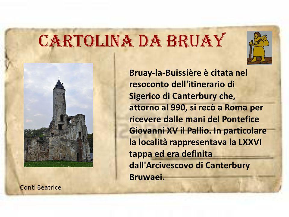 Cartolina da Bruay Bruay-la-Buissière è citata nel resoconto dell'itinerario di Sigerico di Canterbury che, attorno al 990, si recò a Roma per ricever
