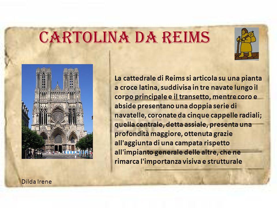 Cartolina da REIMS La cattedrale di Reims si articola su una pianta a croce latina, suddivisa in tre navate lungo il corpo principale e il transetto,
