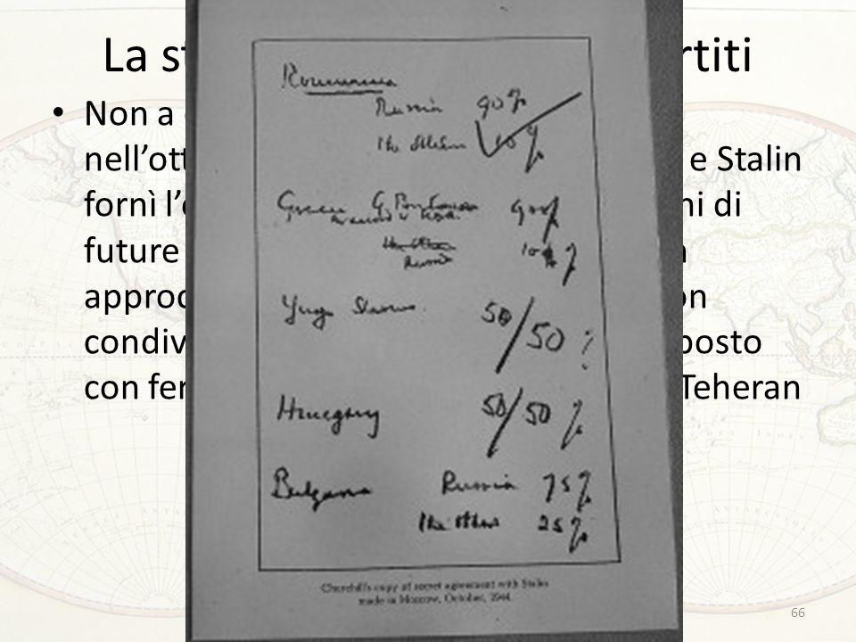La stagione dei vertici tripartiti Non a caso, un vertice tenuto a Mosca nell'ottobre 1944 soltanto tra Churchill e Stalin fornì l'occasione per discu
