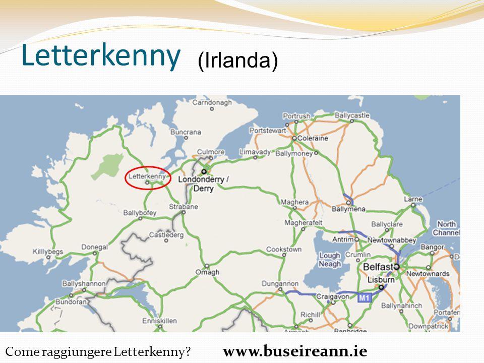 Letterkenny Come raggiungere Letterkenny? www.buseireann.ie (Irlanda)