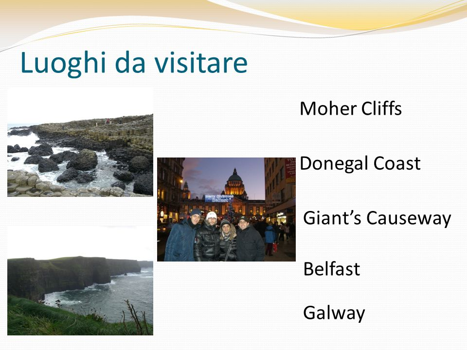 Moher Cliffs Luoghi da visitare Donegal Coast Giant's Causeway Belfast Galway