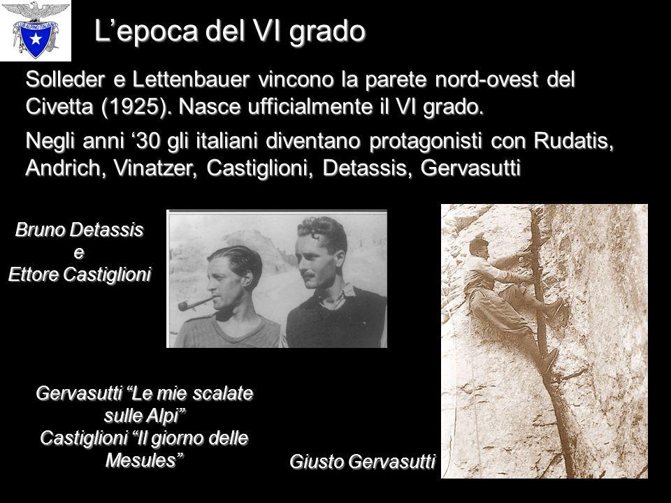 L'epoca del VI grado Solleder e Lettenbauer vincono la parete nord-ovest del Civetta (1925).
