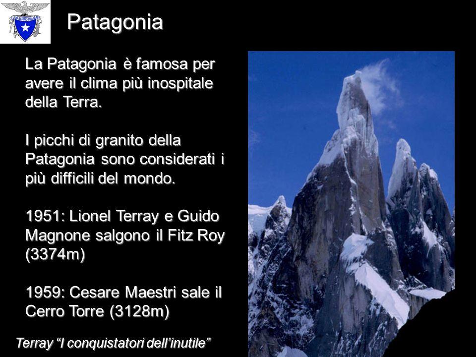 La Patagonia è famosa per avere il clima più inospitale della Terra.