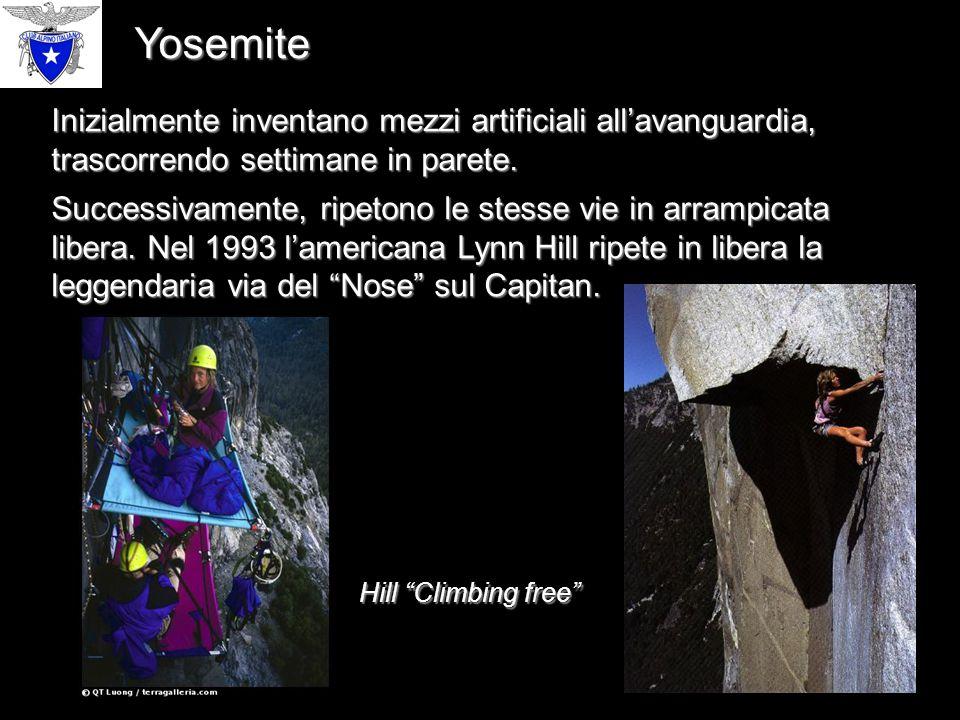 Yosemite Inizialmente inventano mezzi artificiali all'avanguardia, trascorrendo settimane in parete.