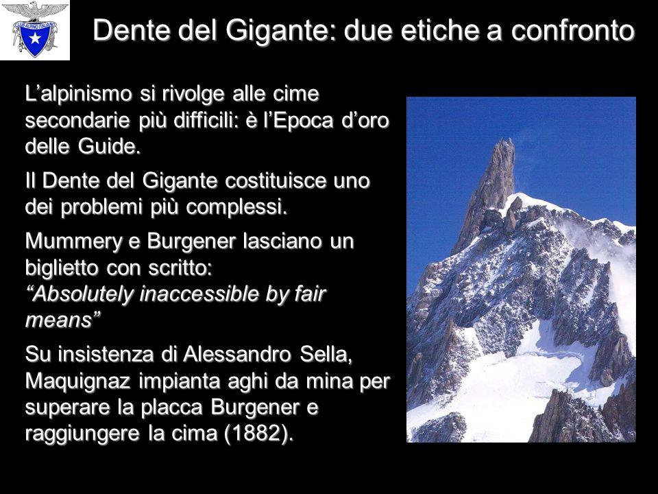 Dente del Gigante: due etiche a confronto L'alpinismo si rivolge alle cime secondarie più difficili: è l'Epoca d'oro delle Guide.