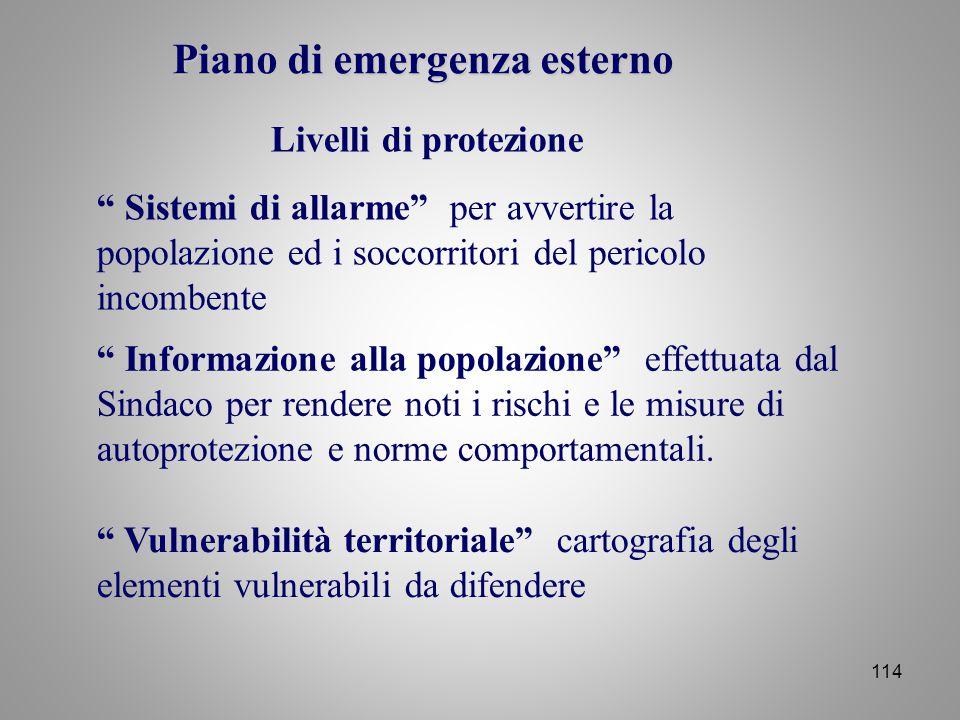 """114 Livelli di protezione """" Informazione alla popolazione"""" effettuata dal Sindaco per rendere noti i rischi e le misure di autoprotezione e norme comp"""