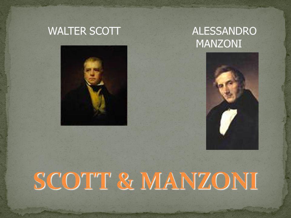 SCOTT & MANZONI WALTER SCOTT ALESSANDRO MANZONI