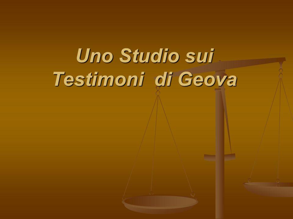 Uno Studio sui Testimoni di Geova