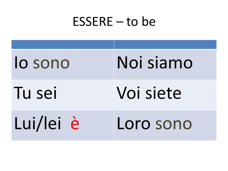 Essere – used to describe Come sei.Io sono alto/a.
