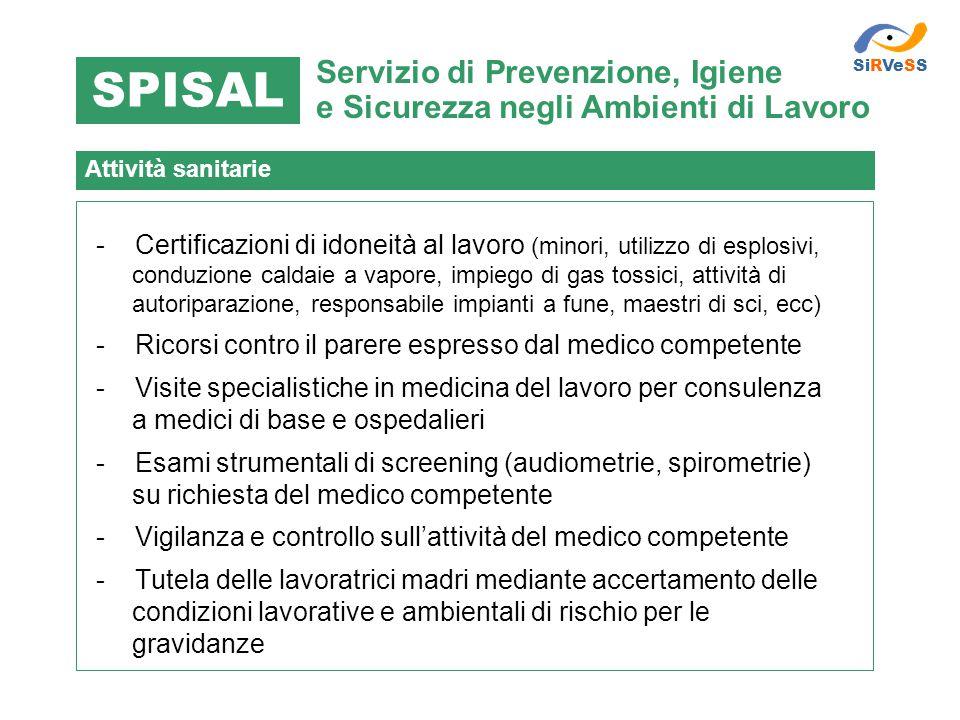 - Certificazioni di idoneità al lavoro (minori, utilizzo di esplosivi, conduzione caldaie a vapore, impiego di gas tossici, attività di autoriparazion