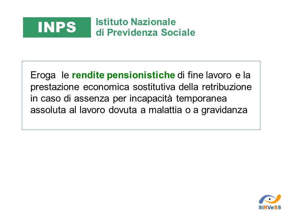 Eroga le rendite pensionistiche di fine lavoro e la prestazione economica sostitutiva della retribuzione in caso di assenza per incapacità temporanea