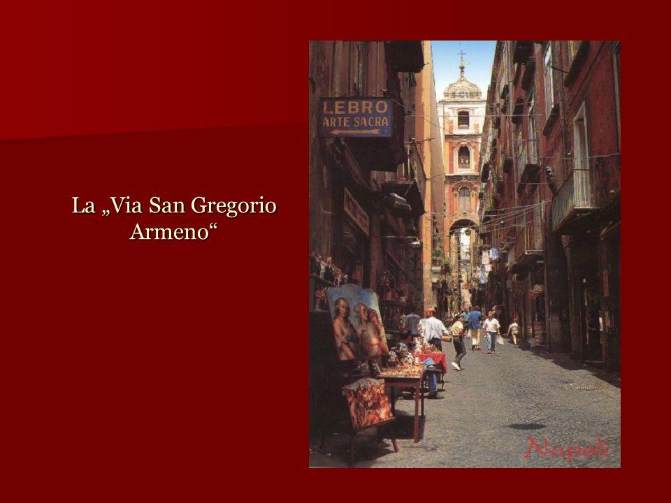 """La """"Via San Gregorio Armeno"""