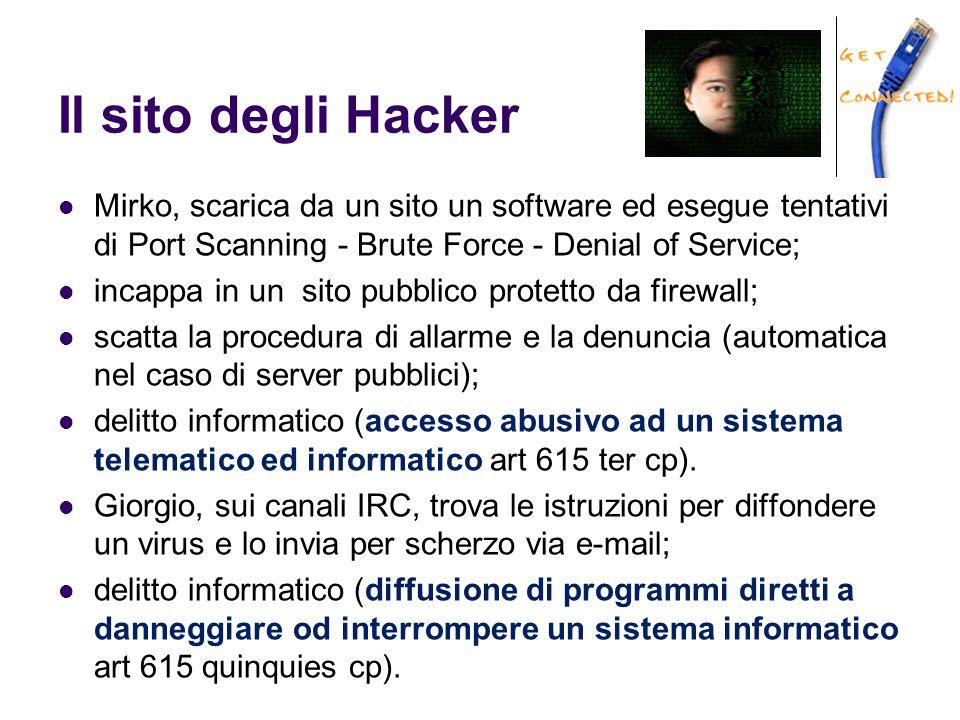 Il sito degli Hacker Mirko, scarica da un sito un software ed esegue tentativi di Port Scanning - Brute Force - Denial of Service; incappa in un sito